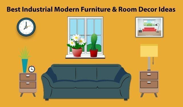 Best Industrial Modern Furniture & Room Decor Ideas