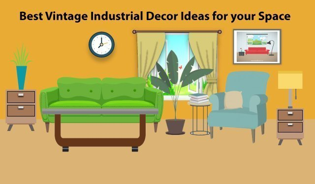 Vintage Industrial Deacor Ideas for your Space