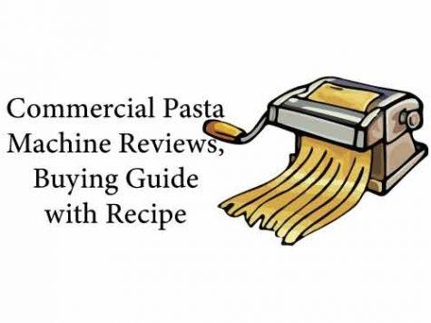 Commercial Pasta Machine Reviews