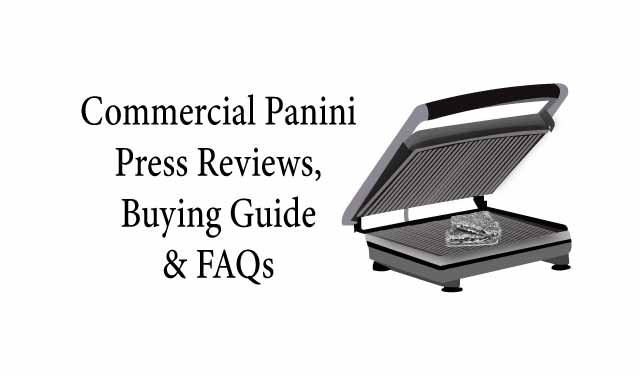 Commercial Panini Press Reviews
