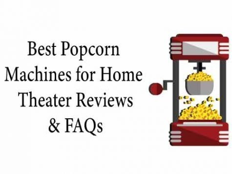 Popcorn Machine for Home Theater Reviews
