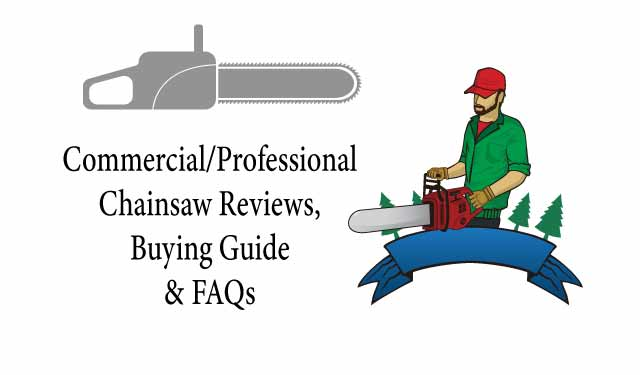commercial and professional chainsaw