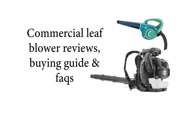 Commercial leaf blower reviews
