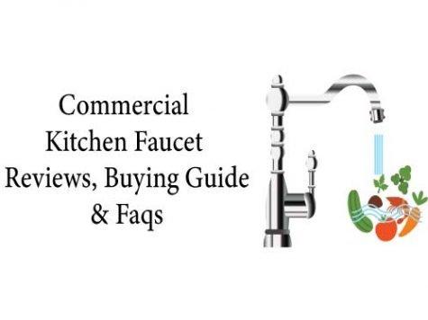 Commercial kitchen faucet reviews