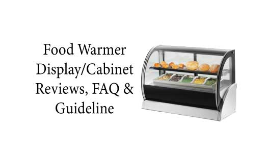 Best Food Warmer Display Cabinet